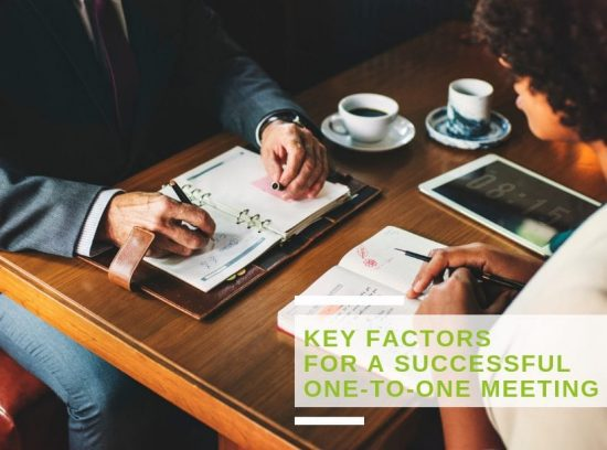 The key factors for a successful one-on-one meeting