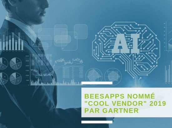 BeesApps nommé « Cool Vendors » 2019 par Gartner dans la catégorie AI « Digital Dexterity and Digital Workplace »