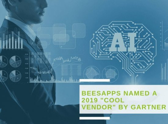 "BeesApps named a 2019 ""Cool Vendor"" in AI for Digital Dexterity and Digital Workplace by Gartner"