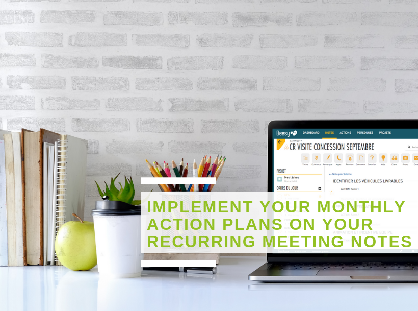 Beesy News: Implement your monthly action plans on your recurring meeting notes