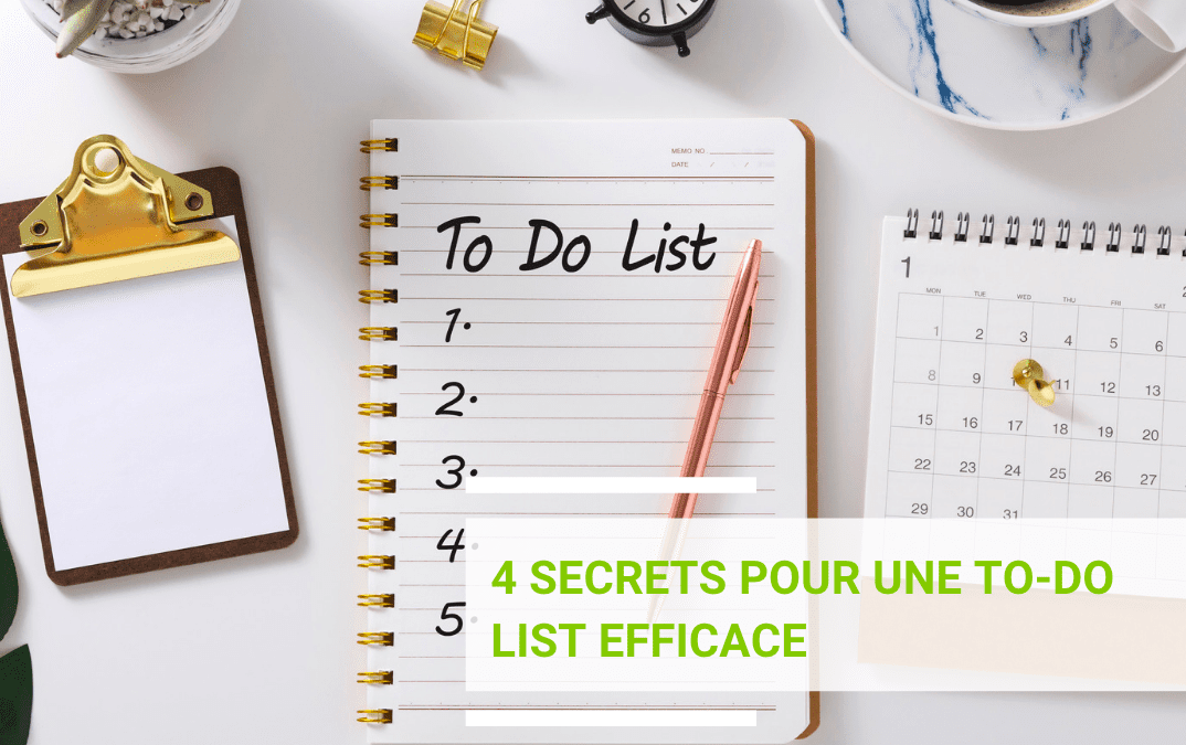 Les 4 secrets d'une To-Do List efficace