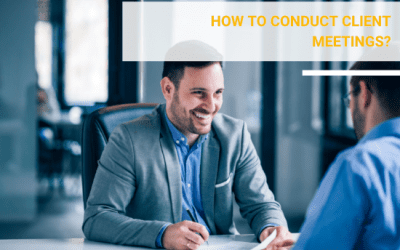 How to conduct client meetings?